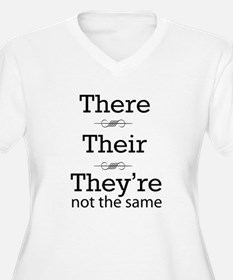 They are not the same Plus Size T-Shirt
