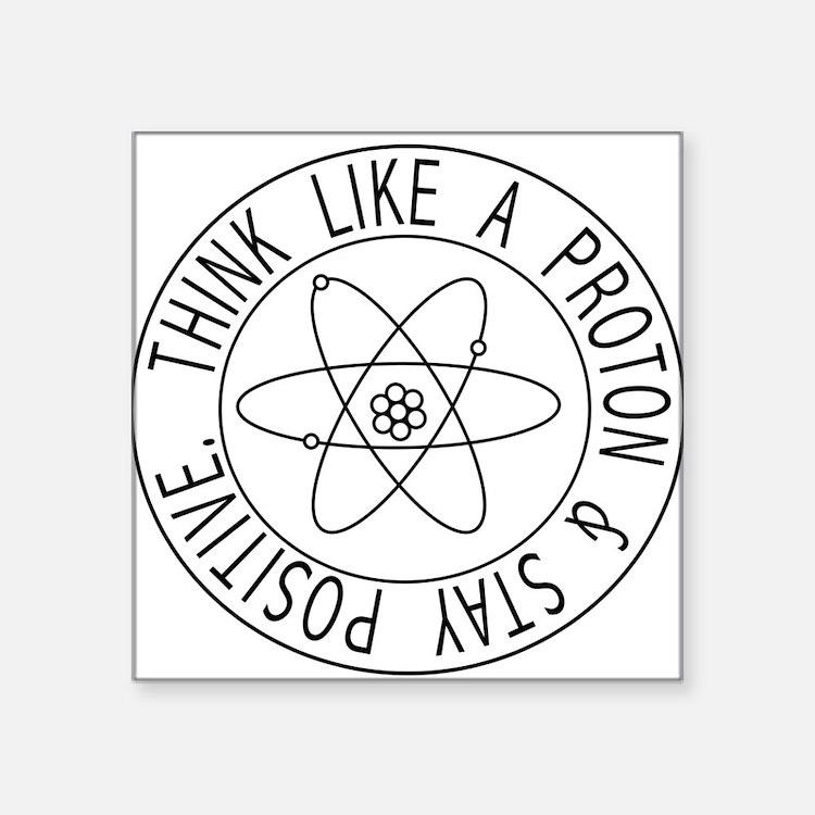 Proton stay positive Sticker