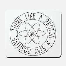 Proton stay positive Mousepad