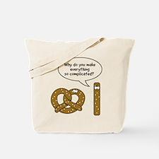 Pretzels complicated Tote Bag