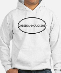 CHEESE AND CRACKERS (oval) Hoodie
