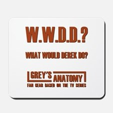 W.W.D.D.? Mousepad
