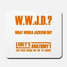 W.W.J.D.? Mousepad