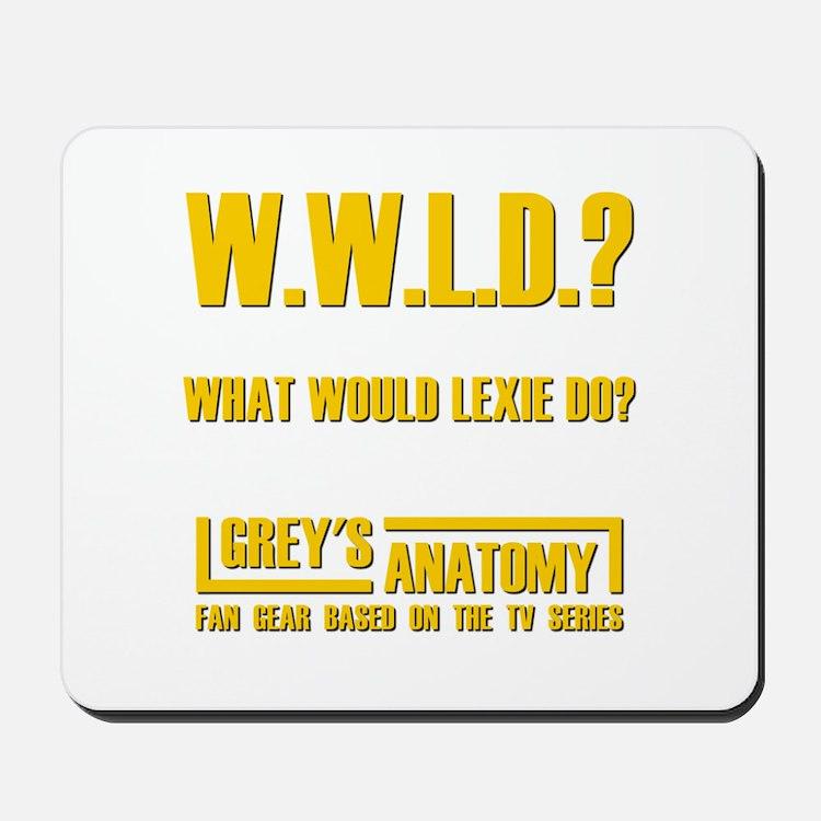 W.W.L.D.? Mousepad