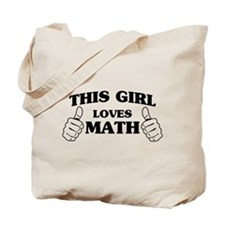 This girl loves math Tote Bag