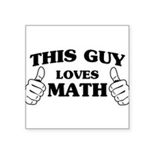 This guy loves math Sticker