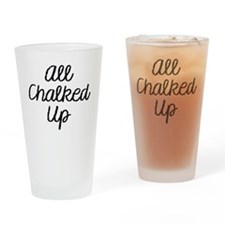 All Chalked Up Drinking Glass