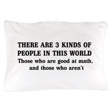 3 kinds of people Pillow Case