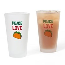 Peace Love Taco Drinking Glass
