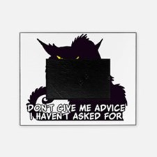 Don't Give Me Advice Angry Cat Sayin Picture Frame