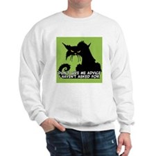 Don't Give Me Advice Angry Cat Saying Sweatshirt