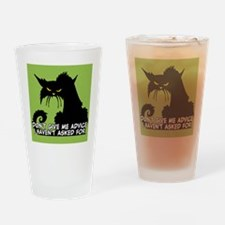 Don't Give Me Advice Angry Cat Sayi Drinking Glass