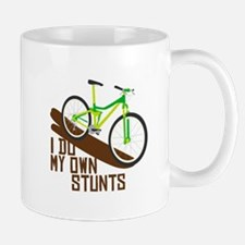 I Do My Own Stunts Mugs