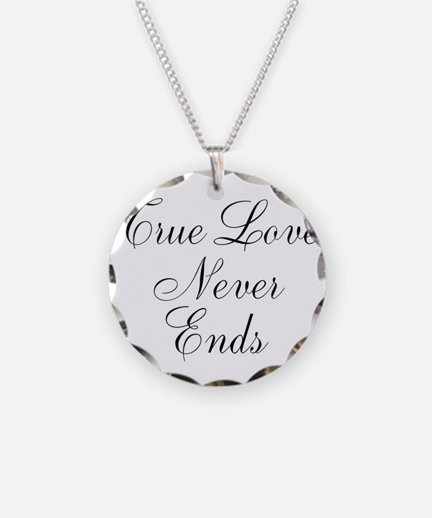 True Love Never Ends Necklace