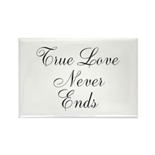 True Love Never Ends Magnets