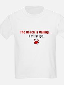The beach is calling. T-Shirt