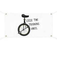 Loose The Training Wheel Banner