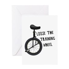 Loose The Training Wheel Greeting Cards