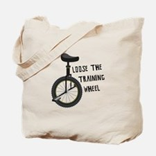 Loose The Training Wheel Tote Bag