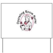 Operating Room Nurse Yard Sign