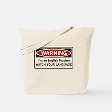 Warning English teacher Tote Bag
