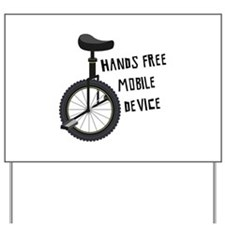 Hands Free Mobile Device Yard Sign
