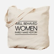 Well behaved women 2 Tote Bag