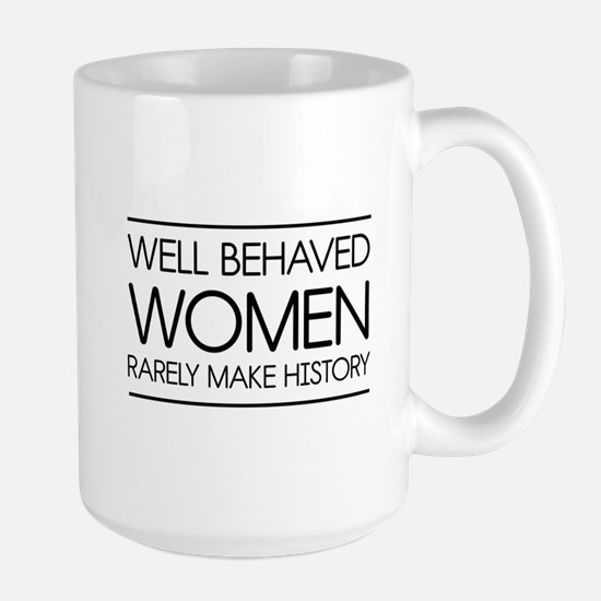Well behaved women 2 Mugs