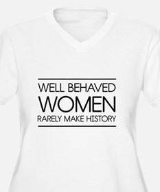 Well behaved women 2 Plus Size T-Shirt