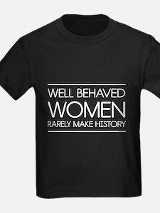Well behaved women 2 T-Shirt