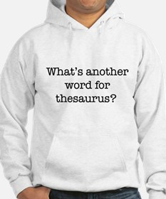 Another word for thesaurus? Hoodie