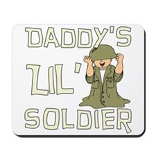Daddy's Lil' Soldier Mousepad