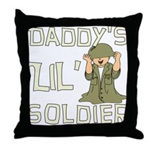 Daddy's Lil' Soldier Throw Pillow