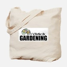 Rather Be Gardening Tote Bag