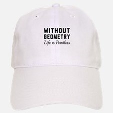 Without geometry pointless Baseball Baseball Baseball Cap