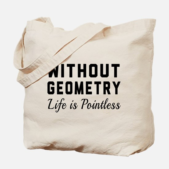 Without geometry pointless Tote Bag