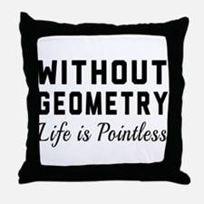 Without geometry pointless Throw Pillow