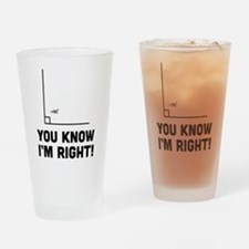 You know i'm right Drinking Glass