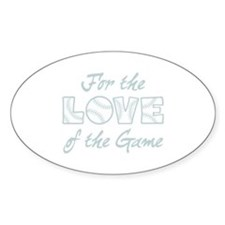 For the Love Decal