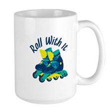 Roll With It Mugs