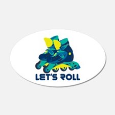 Let's Roll Wall Decal