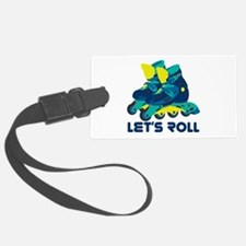 Let's Roll Luggage Tag