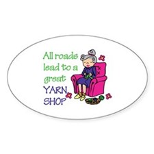 All roads are lead to a great yarn shop Decal