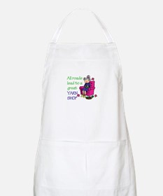All roads are lead to a great yarn shop Apron