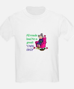 All roads are lead to a great yarn shop T-Shirt
