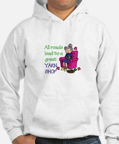 All roads are lead to a great yarn shop Hoodie