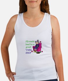 All roads are lead to a great yarn shop Tank Top