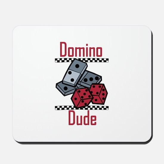 Domino Dude Mousepad