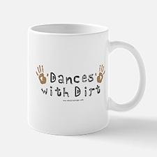 Dances with Dirt Mug