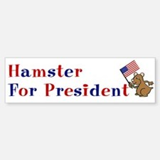 Hamster Bumper Sticker: Hamster for president